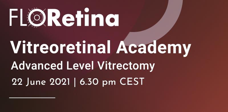 advanced level vitrectomy 2021